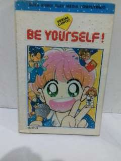 Komik Be Yourself !