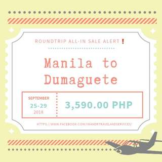 MANILA TO DUMAGUETE ROUNDTRIP ALL-IN (AIR FARE ONLY)