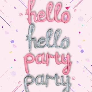 "(In Stock)""hello party"" foil balloon set"