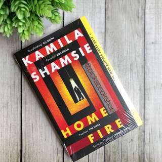 Home Fire - Kamila Shamsie (English)