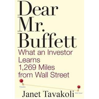 Dear Mr. Buffett: What an Investor Learns 1,269 Miles from Wall Street (ebook)