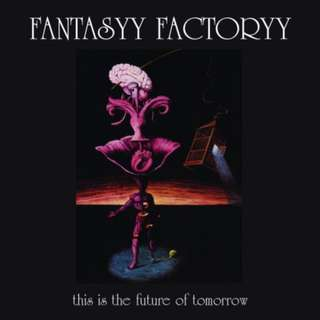 FANTASYY FACTORYY - This is the future tomorrow - Limited Vinyl