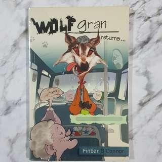 Wolf gran returns...
