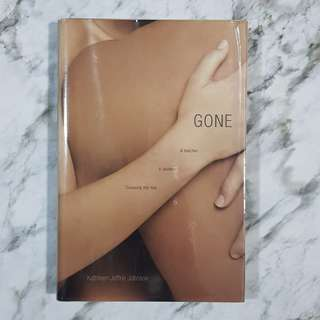 Gone by Kathleen Jeffrie Johnson