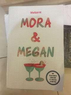 Megan & Mora
