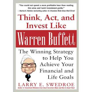 Think, Act, and Invest Like Warren Buffett: The Winning Strategy to Help You Achieve Your Financial and Life Goals (ebook)