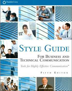 Style Guide for Business & Communication by Stephen R. Covey