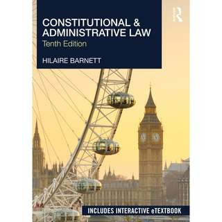 Constitutional and Administrative Law 10th Tenth Edition by Hilaire Barnett - Routledge
