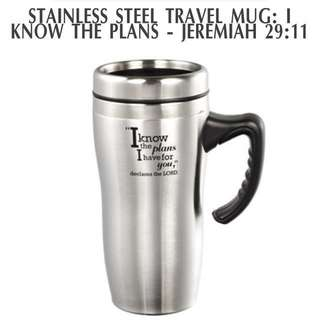 Stainless Steel Travel Mug: I know the Plans - Jeremiah 29:11