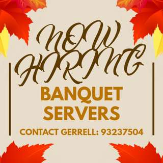 Banquet Servers Needed @ Dhoby Ghaut || UP TO $10/HR || Work with your friends!!!