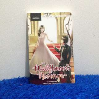 THE WALLFLOWER'S REVENGE (POP FICTION)