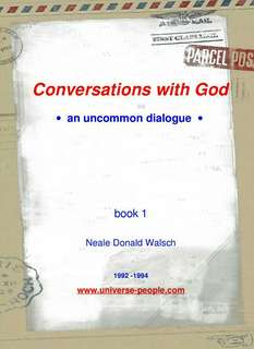 Conversation with God, book 1. Neale Donald Walsh