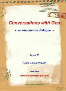 Conversation with God, book 2. Neale Donald Walsh