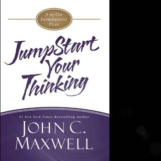 JumpStart Your Thinking: A 90-Day Improvement Plan (JumpStart) by John C. Maxwell