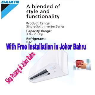 Air conditioner Daikin Innovaire R32 with Free installation in Jb