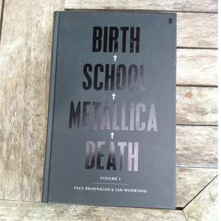 METALLICA 'Birth School Metallica Death' Vol. 1 By Paul Brannigan & Ian Winwood BOOK