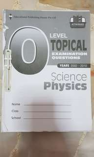 O level topical science physics 2002 - 2010