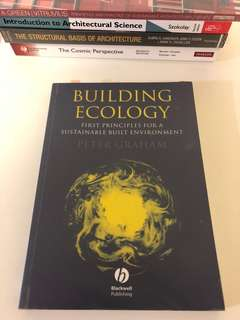 Building Ecology - First Principles for a Sustainable Built Environment
