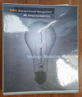 Master of Business Adminstration ( Entrepreneurial Management) - Strategic Marketing Module - Lectures Notes