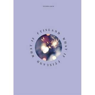 [PREORDER] FT ISLAND 6TH MINI ALBUM - WHAT IF