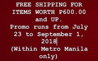 PROMO- Free shipping for items P600.00 and Up!
