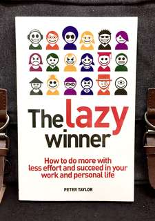 "《Bran-New + Introducing The Concept Of ""Productive Laziness""》Peter Taylor - THE LAZY WINNER : How to Do More with Less Effort And Succeed In Your Work And Personal Life"