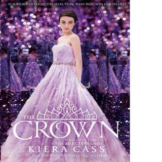 The Crown (The Selection #5) by Kiera Cass