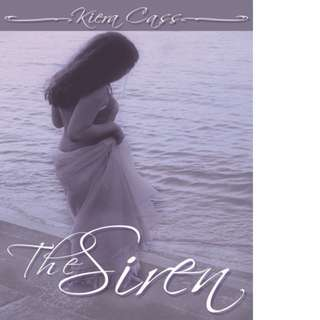 The Siren by Kiera Cass