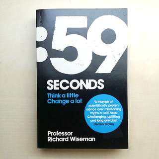 [LARGE DISCOUNT] 59 SECONDS Book, Think A Little Change A Lot BY Richard Wiseman, Self-help Success Motivational Book, BESTSELLER