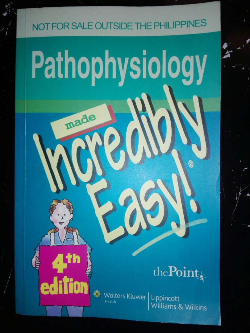 PATHOPHYSIOLOGY made Incredibly Easy 4th Edition by Lippincott ...
