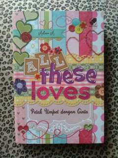Novel 'All These Love: Petak Umpet dengan Cinta'