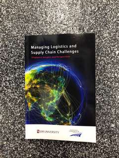 Managing Logistics and Supply Chain Challenges (Singapore Insights and Perspectives)