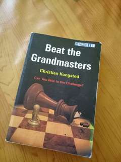 Beat the Grandmasters - Chessbook