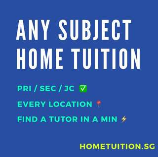 English/Maths/Science/Chinese Primary/Secondary/JC Home Tuition
