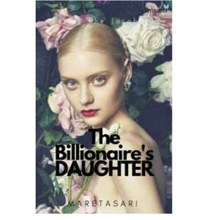 Ebook The Billionaires Daughter - Maretasari