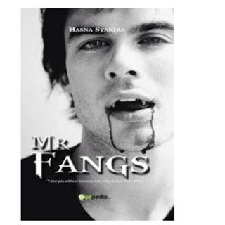 Ebook Mr. fangs - Hasna Syakira