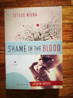 """""""Shame in the Blood"""", Tetsuo Miura"""