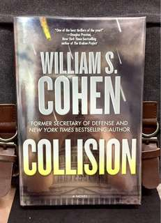 # Novel 《Hardcover New Book Condition + A Political Action Thriller》William S. Cohen (Former US Secretary Of Defence) - COLLISION