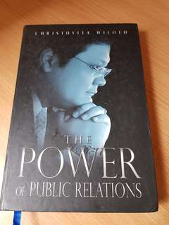 The Power of Public Relations by Christovita Wiloto