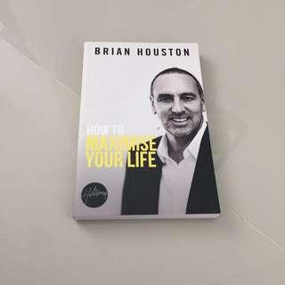 How to Maximise your life (Brian Houston)