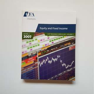 CFA: EQUITY AND FIXED INCOME