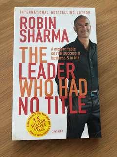 The Leader who had no title - Robin Sharma