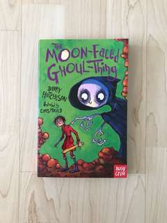 The Moon-Faced Ghoul-Thing By Barry Hutchison