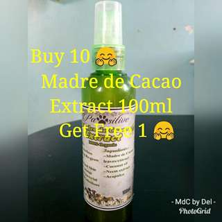 Buy 10 Get 1 FREE Madre de Cacao Extract 100ml