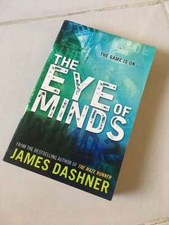 The Eye of Minds by James Dashner (The Mortality Doctrine #1) (Sci Fi Thriller Book)