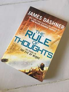 The Rule of Thoughts by James Dashner (The Mortality Doctrine #2) (Sci Fi Thriller Book)