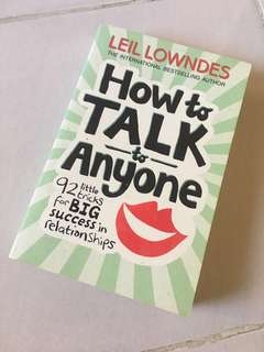 How to Talk To Anyone: 92 Little Tricks for Big Success in Relationships by Leil Lowndes (Self Help Inspirational Book)