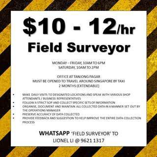 10 X Field Surveyor // $10-12/hr // immediate for 2 months