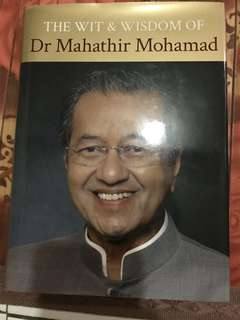 The wit and wisdom Dr Mahathir Mohamad