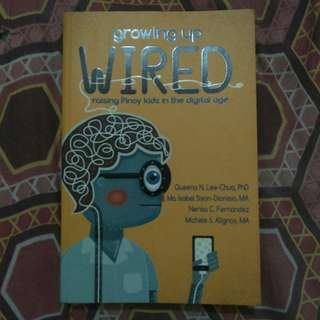 Growing Up Wired: Raising Pinoy Kids in the Digital Age